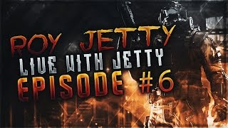 Roy Jetty - Live with Jetty #6