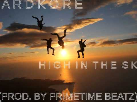 Hardkore - High in the Sky (SOAP The Mixtape)