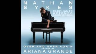 Nathan Sykes - Over And Over Again ft. Ariana Grande Elephante Uptempo