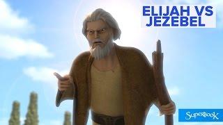 Elijah VS Jezebel - Superbook