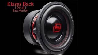 Decaf Remix - Matthew Koma - Kisses Back [Rebassed]