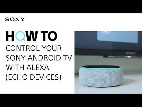 How to control your Sony Android TV with Alexa (Echo devices)