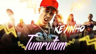 Mc Kevinho  - Tumrutum  (Audio Oficial)  2016