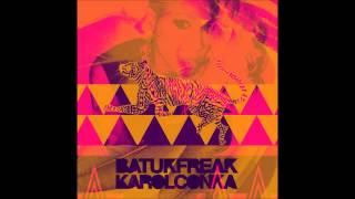 Você Não Vai  - Karol Conka  ( Batuk Freak )