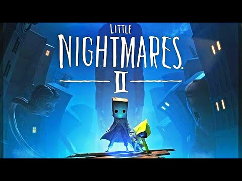 Little Nightmares 2   First 27 Minutes Walkthrough  (Horror Adventure Game)