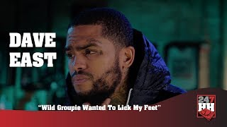 Dave East - Wild Groupie Wanted To Lick My Feet (247HH Wild Tour Stories)