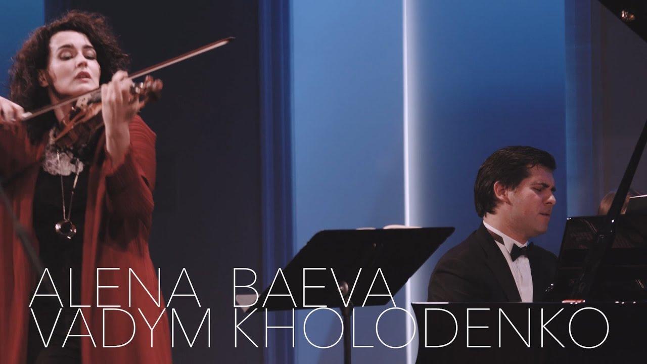 Alena Baeva & Vadym Kholodenko: Conversations in Music