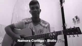 Namora Comigo - Biollo - (Cover).