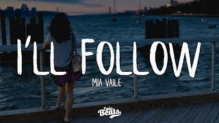 Mia Vaile - I'll Follow (Lyric / Lyrics Video)