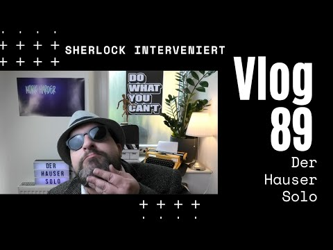 Sherlock und die Bart-Intervention - Daily Blog 89