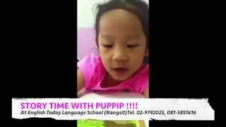 """English Today (สอนภาษาอังกฤษย่านรังสิต) - """"Story Time With Puppip (1)"""""""