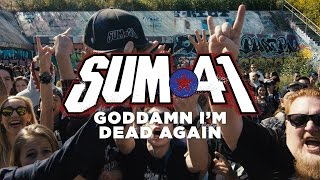 Sum 41 - Goddamn I'm Dead Again (Official Music Video)