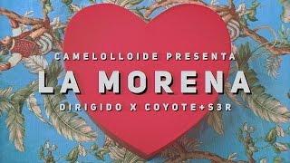 Camelolloide - La Morena