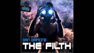 Dan Diamond - The Filth (Original Mix) [Relay Records]