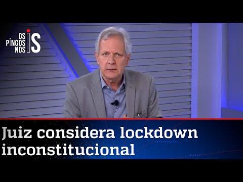 Juiz considera lockdown inconstitucional: