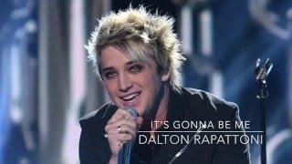 It's Gonna Be Me (Dalton Rapattoni Cover) with lyrics