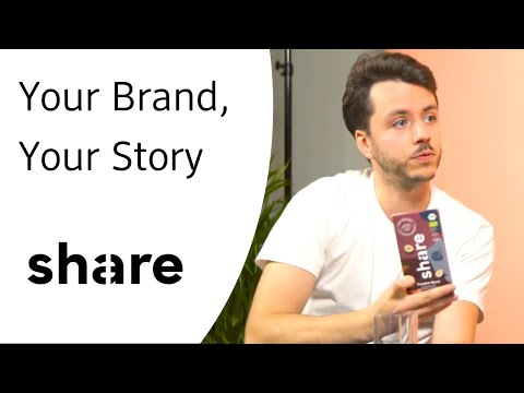 Share - Your Brand, Your Story