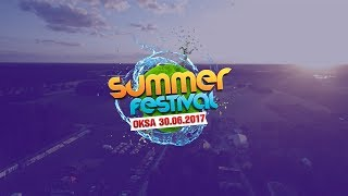 Oksa Summer Festival 2017 - CpClub.tv