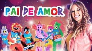 Ilana e a Banda dos Bichos - Pai de Amor - [Infantil Gospel]