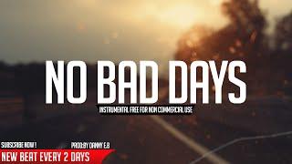 """No bad days"" - Happy Piano ✘ Drums Instrumental ( Prod: Danny E.B )"