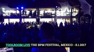 UMEK @ Toolroom Live - The BPM Festival, Mexico, 8.1.2017