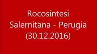 Rocosintesi   Salernitana Perugia 30. 12. 2016  con testo