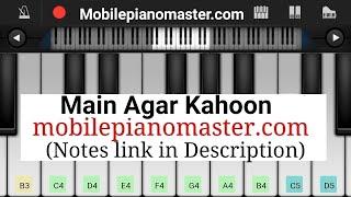 Main Agar Kahoon(Tumko Paya Hai To Jaise) Easy & Slow Piano Tutorial |Piano Lessons |Piano Keyboard
