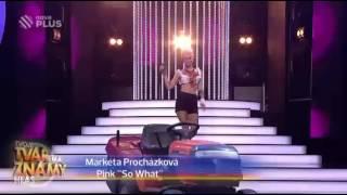 Markéta Procházková jako Pink ,,So What''