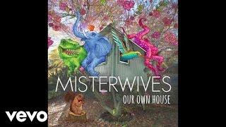 MisterWives - Queens (Audio)
