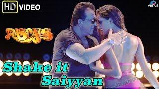Shake It Saiyyan (HD) Full Video Song | Rascals | Sanjay Dutt, Lisa Haydon | width=
