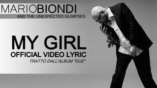 Mario Biondi - My Girl - Official Video Lyric! (Lyrics on the screen/Karaoke/Testo/Parole nel video)