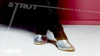 Lenny Kravitz - Strut (Official Audio)