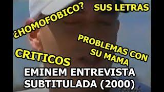 Eminem Entrevista En FaxMuch (Subtitulada) Año 2000