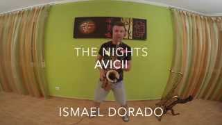 The Nights. Avicii. Ismael Dorado (Cover Sax)