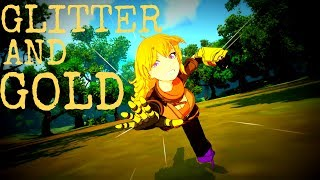 RWBY - Glitter and Gold [AMV]