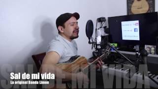 Sal de mi vida~La original Banda Limon~COVER AlexVargass
