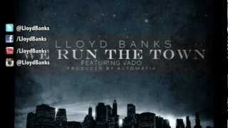 Lloyd Banks - We Run The Town (ft. Vado) [Audio - Official]