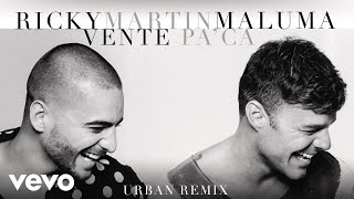 Ricky Martin - Vente Pa' Ca (Urban Remix)[Cover Audio] ft. Maluma