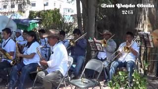 """Opera Flamenca"" San Pablo Guila 2013. Banda de Musica Aires Zapoteco."