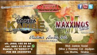Maxximos De Sinaloa Ft Banda Karibe-Los Dos Amigos (2014)