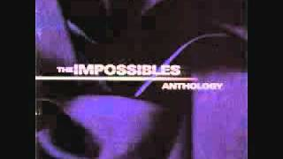 The Impossibles- So Much
