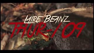 Laire Beanz - thur 109 (music video)