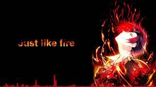 Nightcore - Just Like Fire (Deeper version)