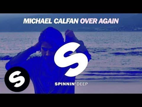 Michael Calfan - Over Again