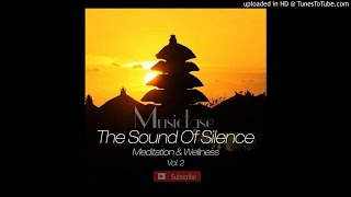Vimalaa - The Legend Of Nerva [The Sound Of Silence Meditation and Wellness]