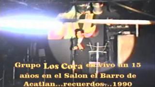CONTRA EL DRAGON Los Cora en vivo Salon el Barro 15 años 1990