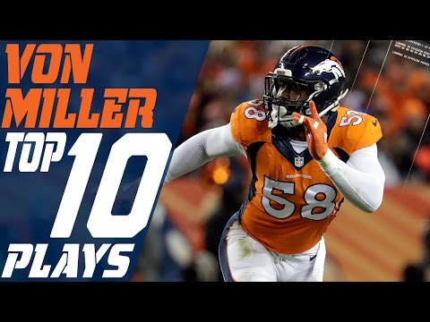 Von Miller's Top 10 Plays of the 2016 Season | NFL Highlights