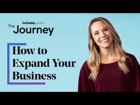 Is It Time to Expand Your Business? If So, Here's How!