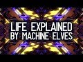 What Life Is About. Life Meaning Explained By The Entities