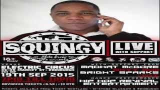 (Promo Video) Squingy USG - Live In Edinburgh 19/09/15